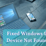 Fixed Windows 10 Boot Device Not Found Error